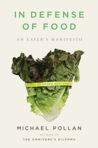 In Defense of Food by Michael Pollan
